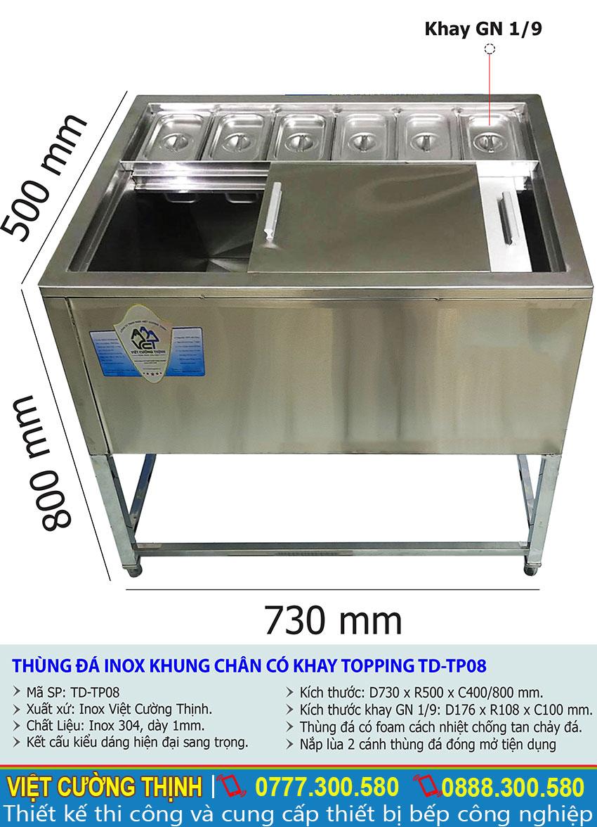 Thông số kỹ thuật Thùng đá inox khung chân có khay topping TD-TP08