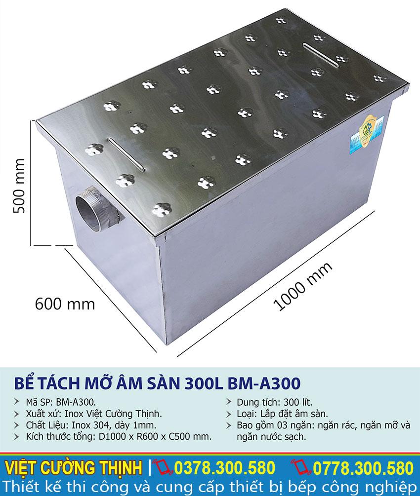 Thông số kỹ thuật Bể tách mỡ inox âm sàn 300l BM-A300
