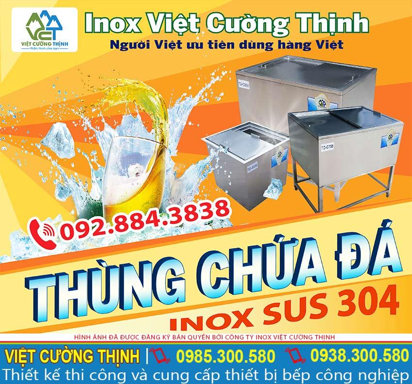 Địa chỉ mua thùng đá inox giá tốt tại Inox Việt Cường Thịnh.