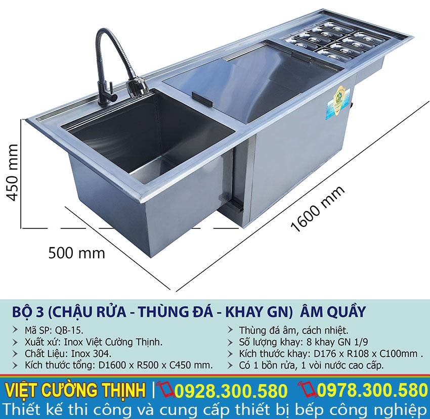 Thông số kỹ thuật bộ 3 chậu rửa - thùng đá - khay GN âm quầy