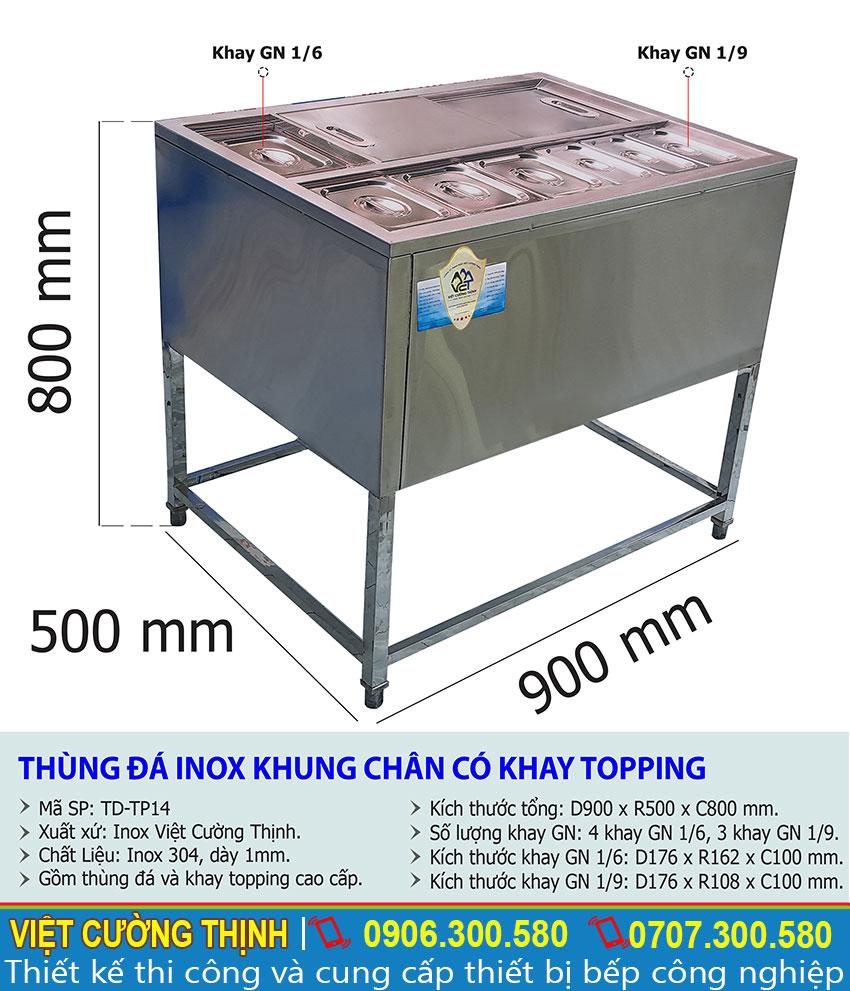 Thông số kỹ thuật Thùng đá inox khung chân có khay topping TD-TP14