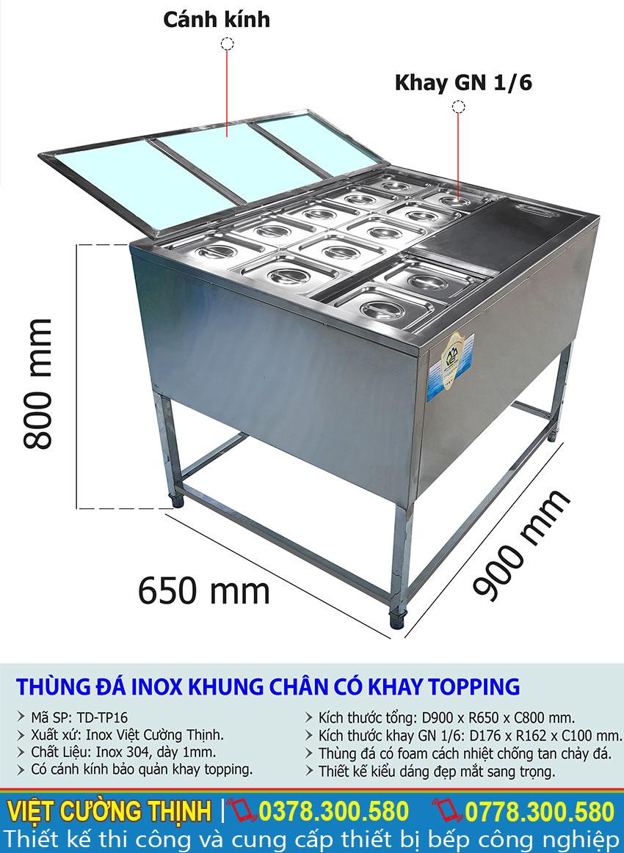 Thông số kỹ thuật Thùng đá inox khung chân có khay topping TD-TP16
