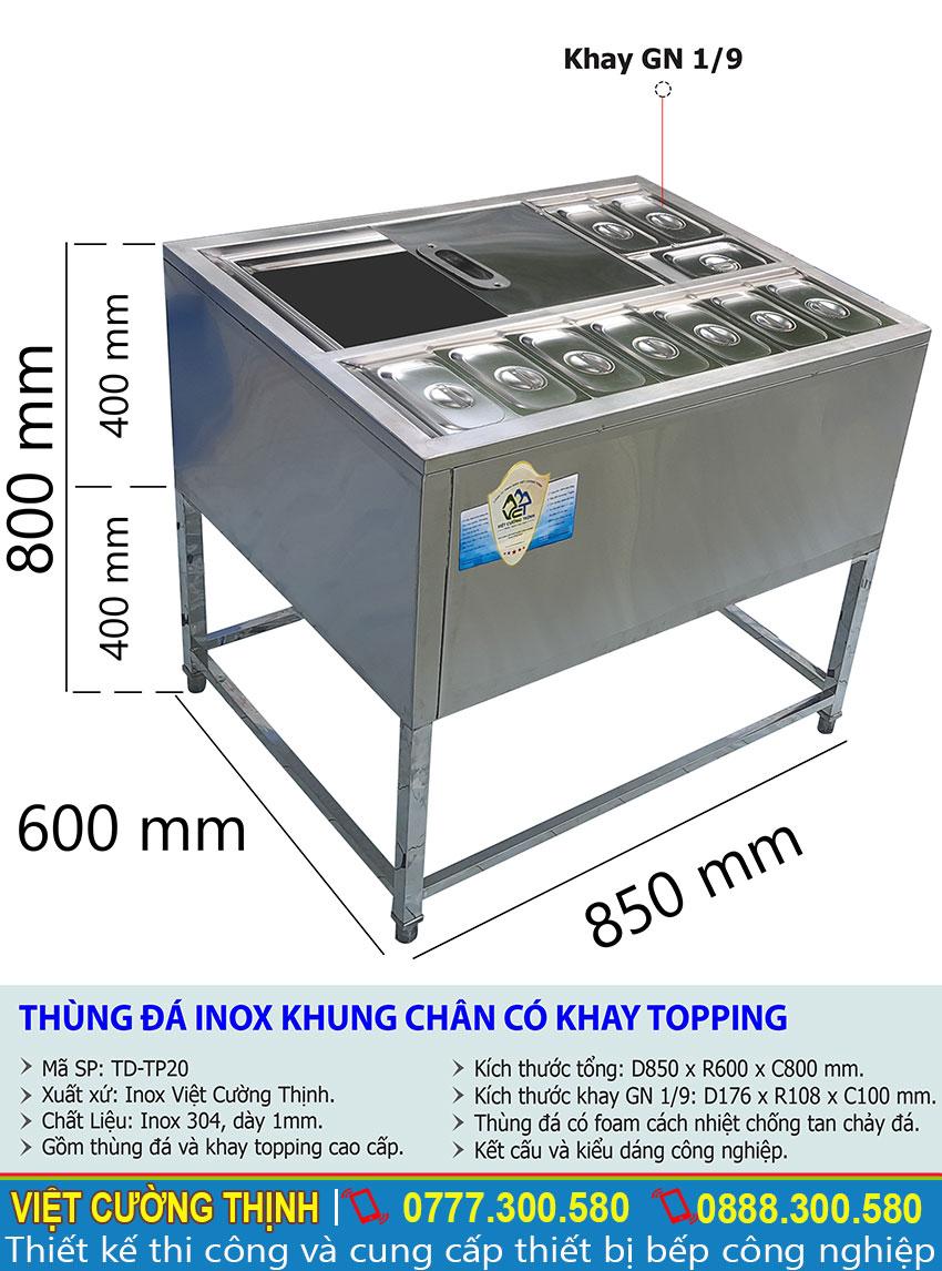 Thông số kỹ thuật thùng đá inox có khay topping TD-TP20