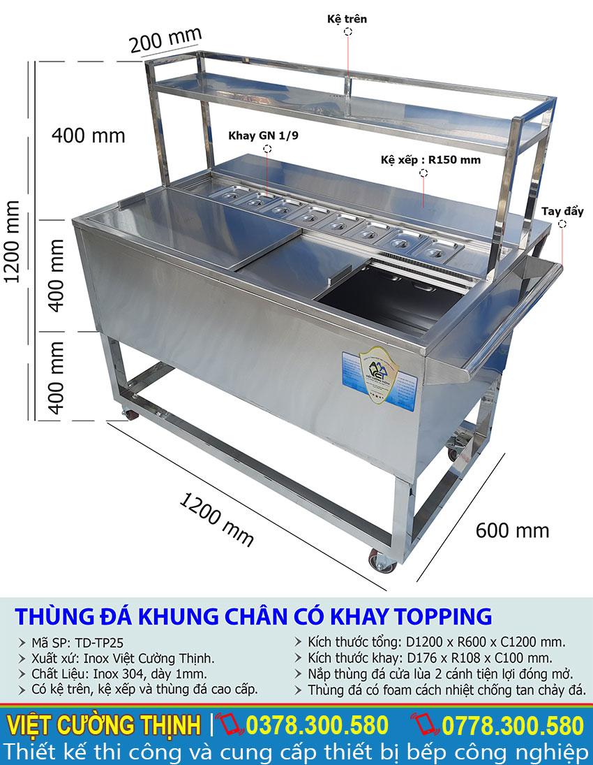 Thông số kỹ thuật Thùng đá inox khung chân có khay topping TD-TP25