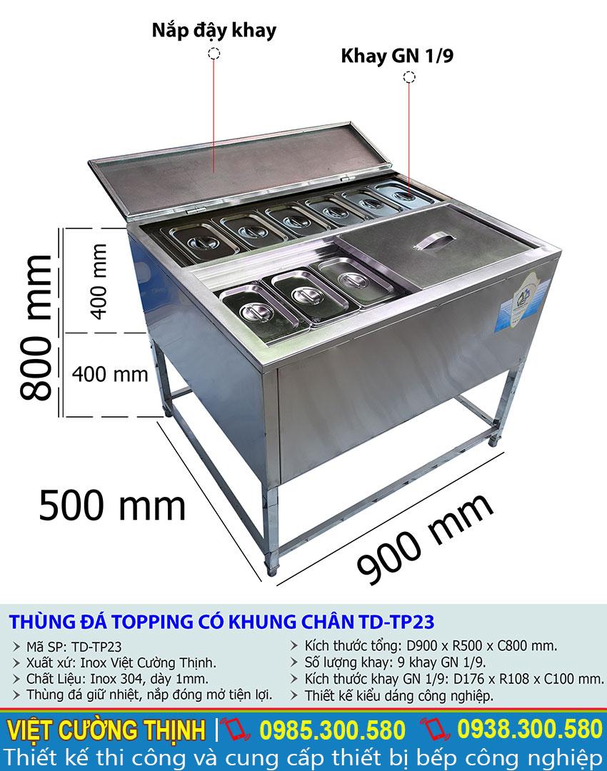 Tỷ lệ kích thước thùng đá inox topping có khung chân TD-TP23